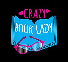 Crazy Book Lady with a pair of glasses and a book in blue by jazzydevil