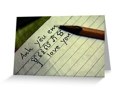 Anh Yeu Em  (I Love You) Greeting Card