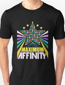 Maximum Affinity Unisex T-Shirt