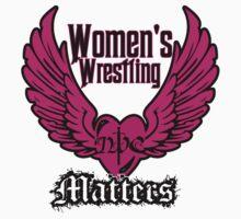 Women's Wrestling Matters Kids Clothes