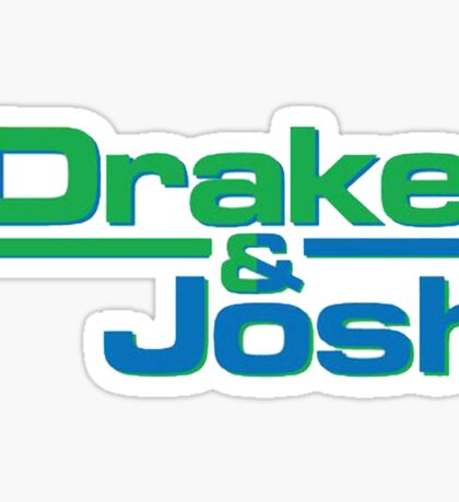 Drake and Josh Sticker