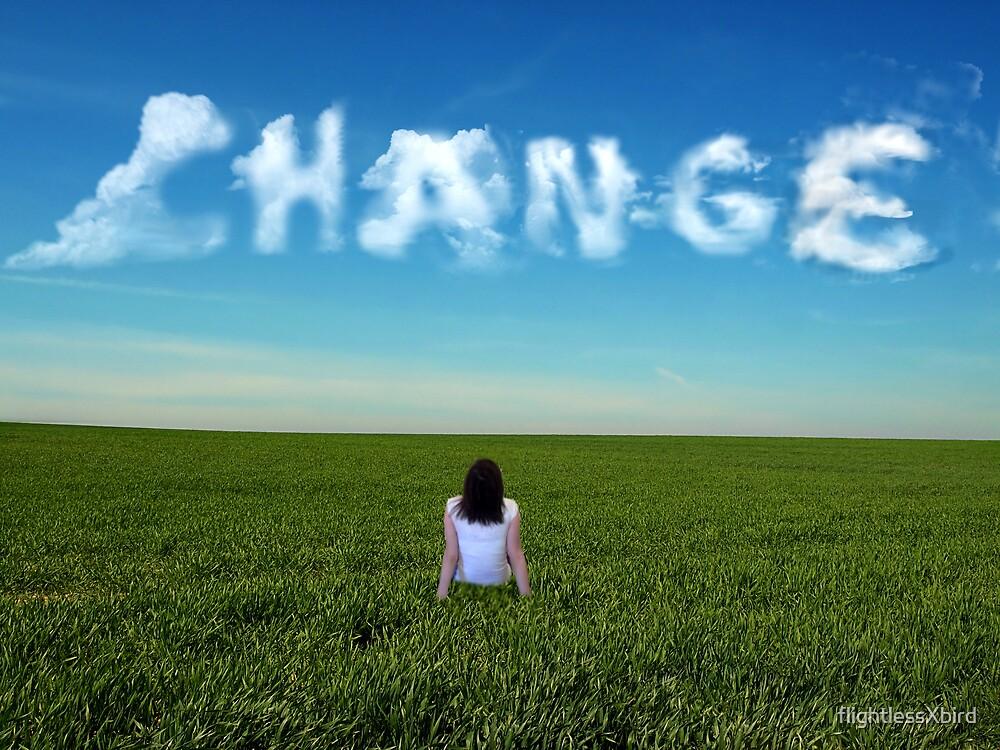 Change. by flightlessXbird