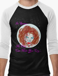 In Space No-one Can Hear You Cry... Men's Baseball ¾ T-Shirt