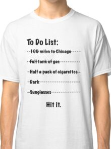 Hit It Classic T-Shirt