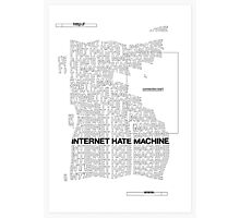 Internet Hate Machine Photographic Print