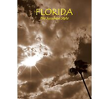 Florida, The Sunshine State ~ Part One Photographic Print