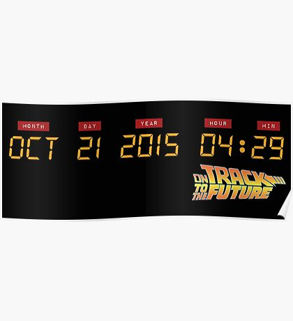 October 21, 2015 in DeLorean Numbers  Poster