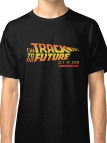 Back To The Future Day - October 21, 2015 , Are you on Track ? Classic T-Shirt