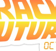 Back To The Future Day - October 21, 2015 , Are you on Track ? Sticker