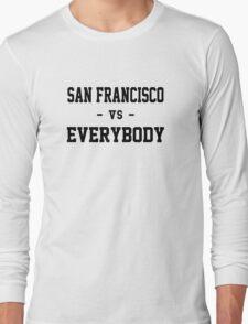 San Francisco vs Everybody Long Sleeve T-Shirt