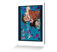 RALPH & VANELLOPE Greeting Card