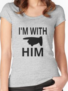 I'm With Him Women's Fitted Scoop T-Shirt