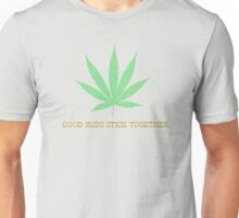 Good Buds Stick Together Unisex T-Shirt