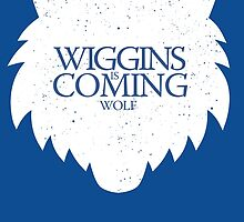 Wiggins is Coming by sirwranglelot
