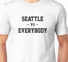 Seattle vs Everybody Unisex T-Shirt