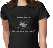 Ask me how to max your social link Pink Womens Fitted T-Shirt