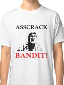Asscrack Bandit Classic T-Shirt