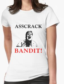 Asscrack Bandit Womens Fitted T-Shirt