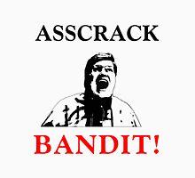 Asscrack Bandit Unisex T-Shirt