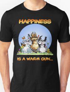 Happiness Is a Warm Gun... Unisex T-Shirt