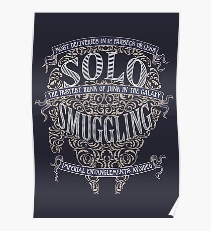 Solo Smuggling - Dark Poster