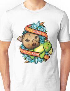Don't Judge Me... Unisex T-Shirt
