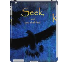 Matthew 7:7 -- Ask and it shall be given iPad Case/Skin