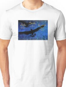 Matthew 7:7 -- Ask and it shall be given T-Shirt