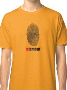 ididntdoit Classic T-Shirt