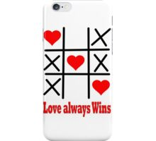 LOVE ALWAYS WINS/ Clothing+Products Design iPhone Case/Skin
