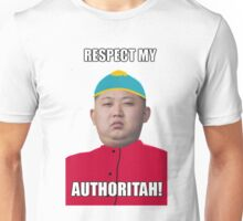 Respect My Autoritah Kim jong un t-shirt Unisex T-Shirt