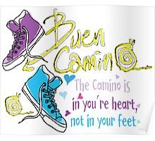 The camino is in you're heart Poster