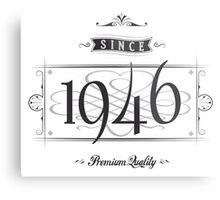 Since 1946 (Dark&Lightgrey) Metal Print