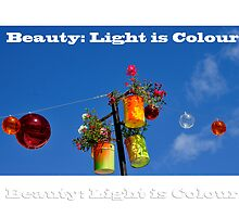 summer of light, colour and beauty by ragman