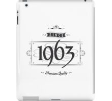 Since 1963 iPad Case/Skin