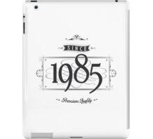 Since 1985 iPad Case/Skin