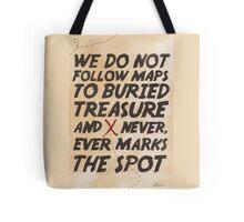 We Do Not Follow Maps Tote Bag