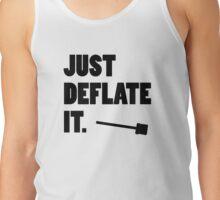 Just Deflate It. Tank Top