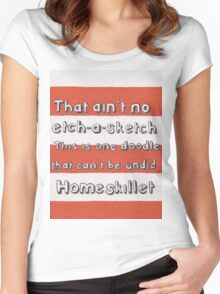 Ain't No Etch-A-Sketch Women's Fitted Scoop T-Shirt