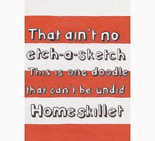 Ain't No Etch-A-Sketch Unisex T-Shirt