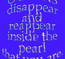 The PEARL That U R ~ Rumi by TeaseTees
