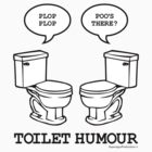 Toilet Humour by asparaguspro