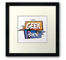 That Geek Show Swag Framed Print