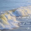 The Waves Of The Sea by ©Dawne M. Dunton