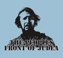 The Life of Brian - The Peoples Front of Judea by KillDeathRatio