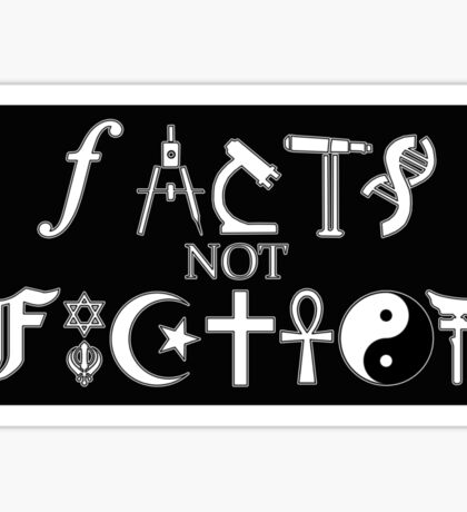 Facts not Fiction  Sticker