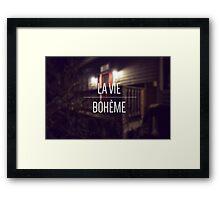 La Vie Boheme Framed Print