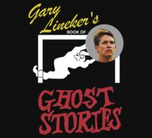 Gary Lineker's Book of Ghost Stories by westonoconnor