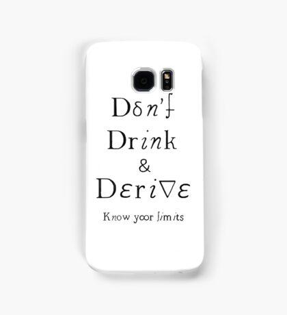 Don't Drink & Derive Samsung Galaxy Case/Skin