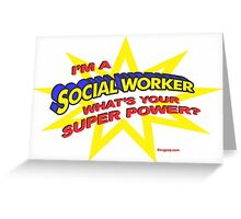 Super Social Worker Greeting Card
